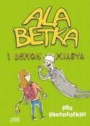 Ala Betka i demon miasta Ida Pierelotkin - ebook epub, mobi