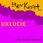 Ukłucie Etgar Keret - audiobook mp3