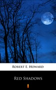 Red Shadows Robert E. Howard - ebook epub, mobi