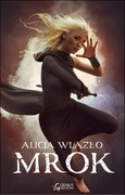 Mrok Alicja Wlazło - ebook epub, mobi, pdf