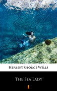 The Sea Lady Herbert George Wells - ebook epub, mobi