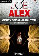 Cichym ścigałam go lotem Joe Alex - audiobook mp3