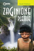 Zaginione plemię Scott Wallace - ebook mobi, epub