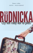 Czy ten rudy kot to pies? Olga Rudnicka - ebook epub, mobi