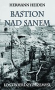 Bastion nad Sanem Hermann Heiden - ebook mobi, epub