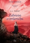 Zabrana o zmierzchu C. C. Hunter - ebook mobi, epub