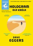Hologram dla króla Dave Eggers - audiobook mp3