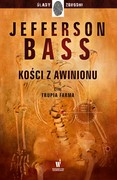 Kości z Awinionu Jefferson Bass - ebook mobi, epub