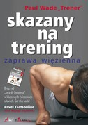 Skazany na trening Paul Wade - ebook epub, mobi