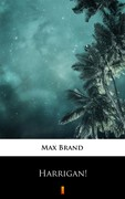 Harrigan! Max Brand - ebook epub, mobi