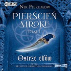 Pierścień Mroku. Tom 1 Nik Pierumow - audiobook mp3