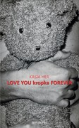 LOVE YOU kropka FOREVER Kasia Her - ebook epub, mobi