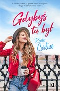 Gdybyś tu był Renée Carlino - ebook mobi, epub