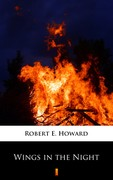 Wings in the Night Robert E. Howard - ebook epub, mobi