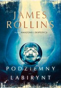 Podziemny labirynt James Rollins - ebook mobi, epub