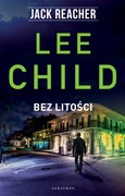 Bez litości Lee Child - ebook epub, mobi