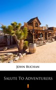Salute to Adventurers John Buchan - ebook epub, mobi