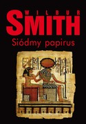 Siódmy papirus Wilbur Smith - ebook mobi, epub