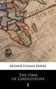 The Firm of Girdlestone Arthur Conan Doyle - ebook epub, mobi