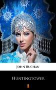 Huntingtower John Buchan - ebook mobi, epub