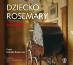 Dziecko Rosemary Ira Levin - audiobook mp3