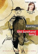 Old Surehand. Tom 1 Karol May - ebook mobi, epub