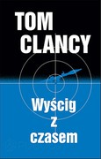 Wyścig z czasem Tom Clancy - ebook mobi, epub