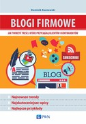 Blogi firmowe Dominik Kaznowski - ebook epub, mobi