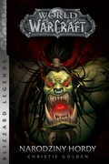 World of WarCraft: Narodziny hordy Christie Golden - ebook mobi, epub