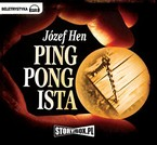 Pingpongista Józef Hen - audiobook mp3