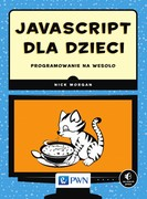 JavaScript dla dzieci Nick Morgan - ebook epub, mobi