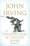Ostatnia Noc w Twisted River John Irving - ebook mobi, epub