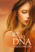 Aż do dna Renata Chaczko - ebook epub, mobi