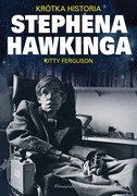 Krótka historia Stephena Hawkinga Kitty Ferguson - ebook mobi, epub