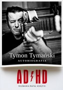 ADHD Tymon Tymański - ebook epub, mobi