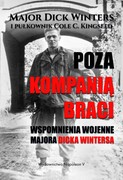 Poza kompanią braci Dick Winters - ebook epub, mobi