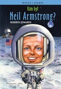 Kim był Neil Armstrong? Roberta Edwards - ebook mobi, epub