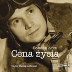 Cena życia Bohdan Arct - audiobook mp3