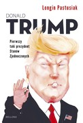 Donald Trump Longin Pastusiak - ebook epub, mobi