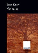 Nad rzeką Esther Kinsky - ebook mobi, epub