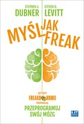 Myśl jak freak! Stephen J. Dubner - audiobook mp3