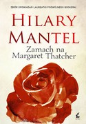 Zamach na Margaret Thatcher Hilary Mantel - ebook epub, mobi