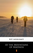 At the Mountains of Madness Howard Phillips Lovecraft - ebook mobi, epub