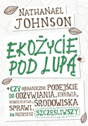 Ekożycie pod lupą Nathanael Johnson - ebook epub, mobi