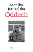 Oddech Monika Jaruzelska - ebook mobi, epub