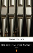 Der unheimliche Mönch Edgar Wallace - ebook epub, mobi