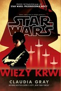 Star Wars: Więzy krwi Claudia Gray - ebook epub, mobi