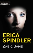 Zabić Jane Erica Spindler - ebook mobi, epub