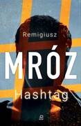 Hashtag Remigiusz Mróz - ebook mobi, epub