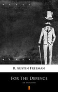 For The Defence R. Austin Freeman - ebook epub, mobi